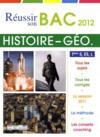 Réussir son bac 2012 ; histoire-géographie ; terminale L, ES, S