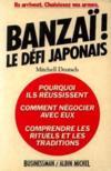 Banzaï! le défi japonais