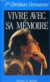 Vivre avec sa mémoire