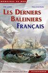 Les derniers baleiniers français