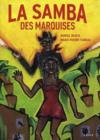 La samba des marquises t.3
