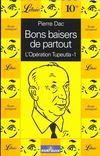Bons Baisers De Partout - 1 - Operation