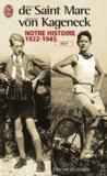Notre Histoire 1922-1945