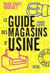 Guide France-Europe Des Magasins D'Usine
