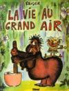 La vie au grand air (édition 2010)