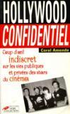 Hollywood Confidentiel Coup D'Oeil Indiscret Sur Les Vies Publiques Et Privees Des Stars Du Cinema