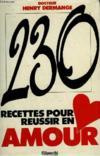 230 Recettes Pour Reussir En Amour