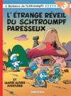 Les schtroumpfs t15 les schtroumpfs lombard - tome 15 - etrange reveil du schtroumpf paresseux (l')