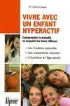 Vivre avec un enfant hyperactif