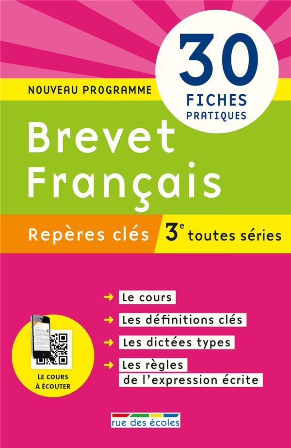 Reperes Cles Brevet Francais 3eme Toutes Series 30