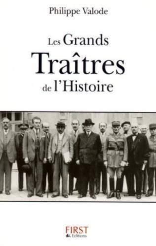 Les grands traîtres de l'Histoire - Philippe Valode