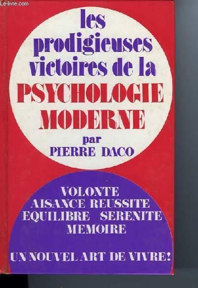 Les Prodigieuses Victoires De La Psychologie Moderne 1 Pierre Daco Acheter Occasion 1960