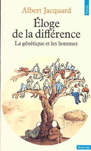 Eloge de la différence. Albert Jacquard
