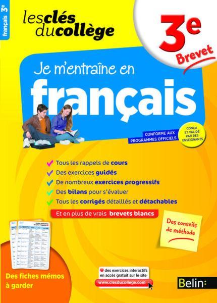 Les Cles Du College Je M Entraine En Francais 3eme