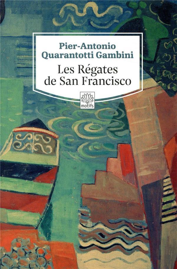 Les régates de San Francisco - Livre - France Loisirs