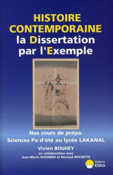 La dissertation en histoire contemporaine par l'exemple ...
