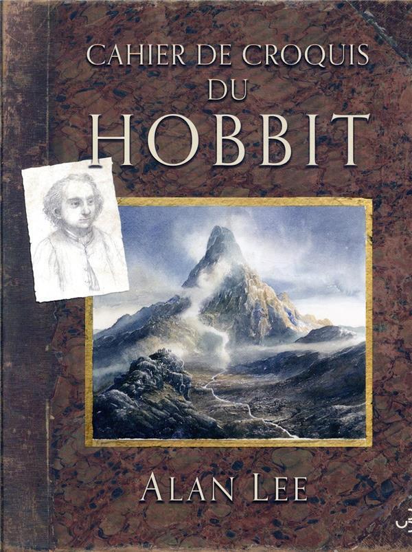 Cahier de croquis du Hobbit / Alan Lee