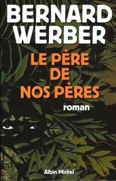 http://frekb.ru/wp-content/uploads/2013/10/6-french-Werber-Bernard-Le-P%D0%B8re-de-nos-p%D0%B8res.pdf