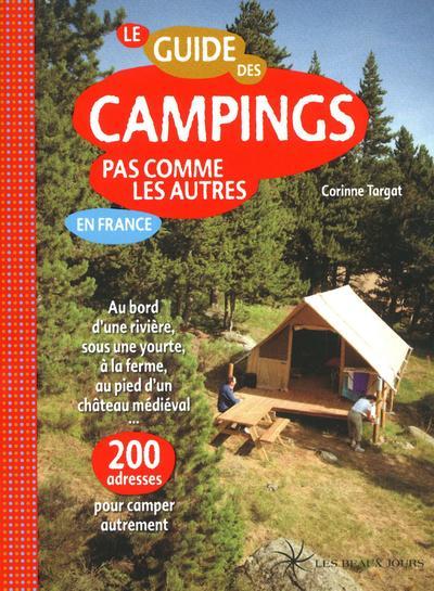 Le Guide des campings pas comme les autres