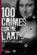 100 crimes contre l'art