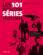 Les 101 meilleures séries télévisées ; la dvdthèque idéale, c'est là !